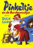 Pinkeltje en de Aardmannetjes - Dick Laan