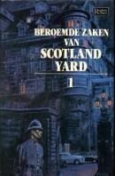 Beroemde zaken van Scotland Yard; dl. 1
