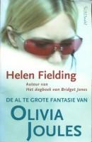 De al te grote fantasie van Olivia Joules - Helen Fielding