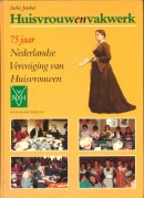 Huisvrouw en Vakwerk - Ineke Jonker
