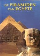 De piramiden van Egypte - Alberto Siliotti