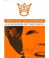 Lang leve de koningin! - Frans van der Beek