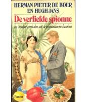 De verliefde spionne - Herman Pieter de Boer en Hugh Jans