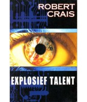 Explosief talent - Robert Crais