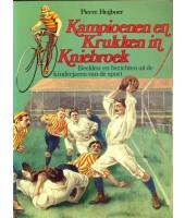 Kampioenen en Krukken in Kniebroek - Pierre Heijboer
