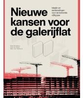 Nieuwe kansen voor de galerijflat - Heeswijk e.a.