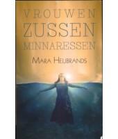 Vrouwen, zussen, minnaressen - Mara Heijbrands