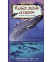 Walvissen, dolfijnen & bruinvissen - Mark Carwardine, e.a.