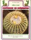 Alles over cactussen en vetplanten - Sir Oliver Leese