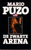 De zwarte arena - Mario Puzo