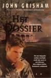 Het Dossier - John Grisham