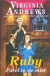 Ruby: Parel in de mist - Virginia Andrews